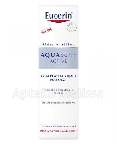 EUCERIN AQUAPORIN ACTIVE Krem rewitalizujący pod oczy - 15 ml - Apteka internetowa Melissa