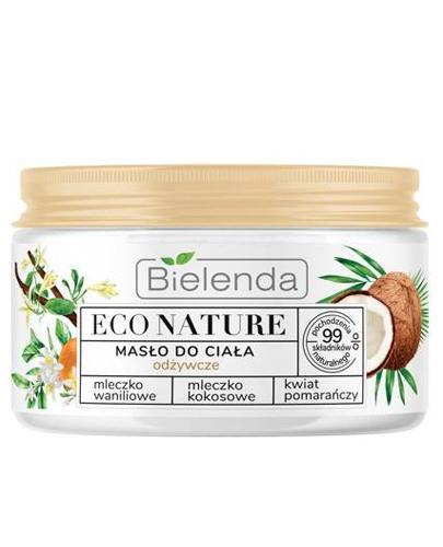Bielenda Eco Nature Masło odżywcze do ciała – 250 ml - cena, opinie, właściwości - Apteka internetowa Melissa