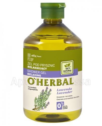 O`HERBAL Relaksujący żel pod prysznic z ekstraktem z lawendy - 500 ml - Apteka internetowa Melissa