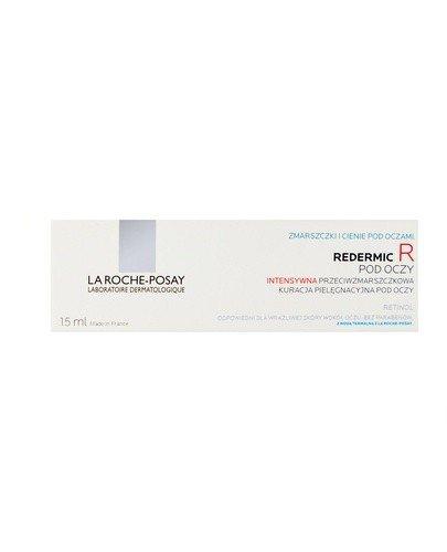LA ROCHE-POSAY REDERMIC R Intensywna przeciwzmarszczkowa kuracja pielęgnacyjna pod oczy - 15 ml