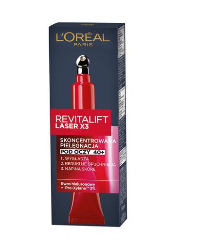 L'OREAL REVITALIFT LASER X3 40+ Skoncentrowana pielęgnacja pod oczy - 15 ml - cena, opinie, właściwości - Drogeria Melissa