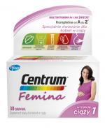 CENTRUM FEMINA W trakcie ciąży 1- 30 tabl. - cena, opinie, właściwości