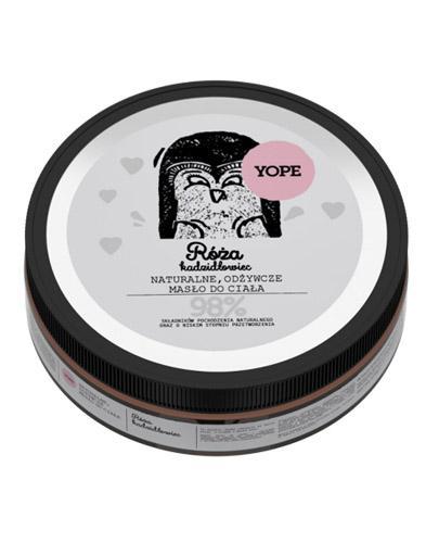 YOPE Róża & Kadzidłowiec Naturalne odżywcze masło do ciała - 200 ml - koi i ujędrnia - cena, właściwości, opinie